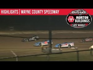 World of Outlaws Morton Buildings Late Models Wayne County Speedway May 18, 2019   HIGHLIGHTS