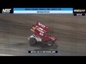 DIRTVISION REPLAYS   Knoxville Raceway August 9, 2019