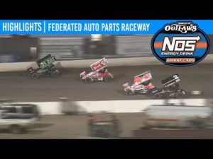 World of Outlaws NOS Energy Drink Sprint Cars Federated Auto Parts Raceway May 23, 2020   HIGHLIGHTS