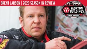 Brent Larson   2020 World of Outlaws Morton Buildings Late Model Series Season In Review